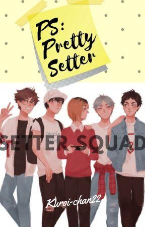 PS: Pretty Setter by Kuroi-chan22