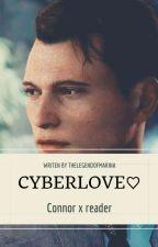 Cyberlove ♡ ( Connor x reader) german by Thelegendofmarina