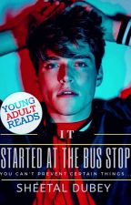 The Bad Boy At The Bus Stop - Wattys2019 by Puppybhai