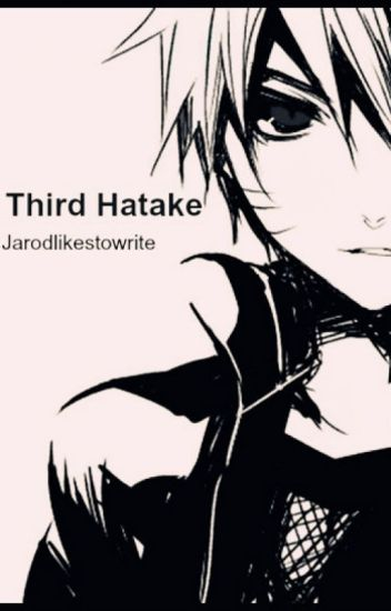 The Third Hatake: A Naruto Fanfiction - Spawn of Satan - Wattpad