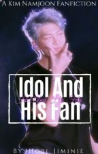 Idol And His Fan // K.NJ Short story {COMPLETED ☑️} by Hobi_Jiminie