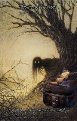 Đọc truyện The Scroll Of Void - con đường truy tìm linh hồn thất lạc