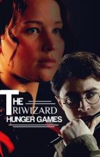 The Triwizard Hunger Games [ON HOLD] by fanfiction7