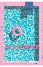 A-Z Stories *Completed* by Liz_LuvNialler