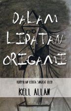 Dalam Lipatan Origami: Kumpulan Cerita Singkat oleh Kell Allan by kellallan