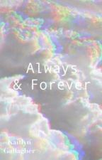 Always And Forever by WishfulLou