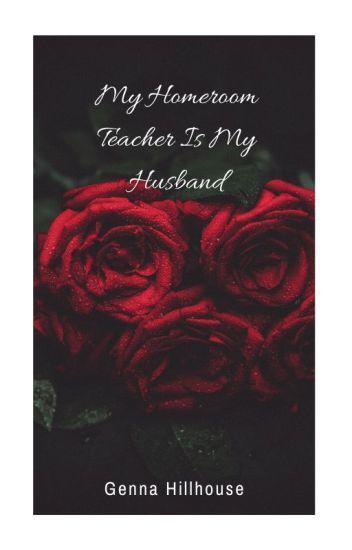 My Homeroom Teacher is My Husband (On Hold)
