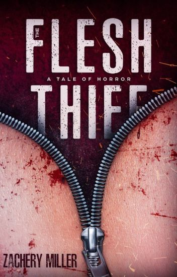The Flesh Thief: A Tale of Horror