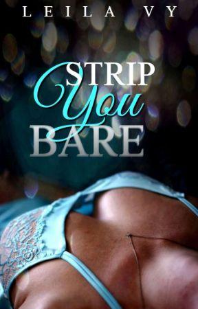 Strip You Bare by RamenLady