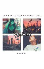 breakable • harrystyles (livro 2) by whohaz