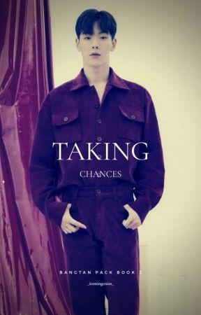 Taking Chances: Bangtan Pack Book 3 by _itsmingenius_