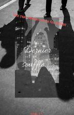 """""""Dernier souffle ..."""" by sfsk-11"""