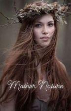 Mother Nature (Emmett's Mate) by Multi_fandomwriter5