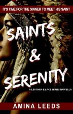 Saints & Serenity (An MC Romance) by aminaleeds13
