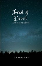 Forest of Deceit by IJMorales