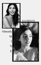 Already Mine by ILLUMlNATE