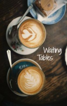 Waiting Tables (Harry Styles FanFic!) by an_empty_feeling