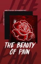 The Beauty of Pain by Summersprit