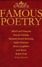 Famous Poems By Famous Poets by Dead-Poets-Society