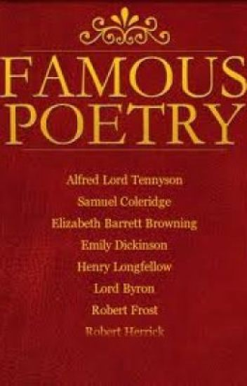 Famous Poems By Famous Poets - Vera - Wattpad