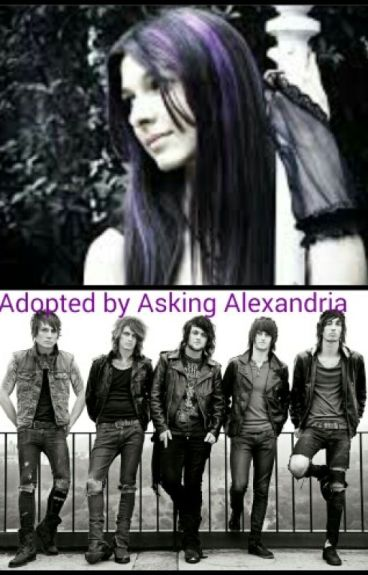 Adopted by Asking Alexandria