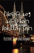 ASDS - Dieser Weg wird kein leichter sein - Pleiten, Pech und Drama by fanficgirl2534