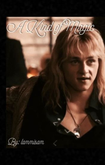 A Kind of Magic (Ben Hardy!Roger Taylor x Reader)