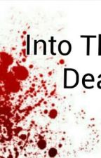 Into the dead by leahdamron_