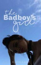 The Badboy's Girl by Blavllady