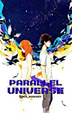 PARALLEL UNIVERSE by BLACK_ASSASSIN10