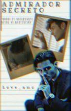 α∂мιяα∂σя ѕє¢яєтσ [A.M]  by Love_amc