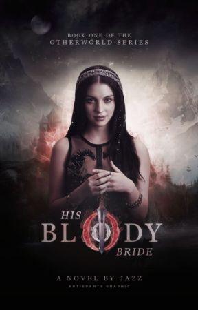 His Bloody Bride by WrittenInMyHeart