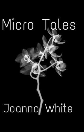 Micro Tales by jesusfreak202