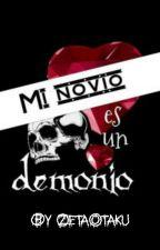 Mi novio es un demonio by ZetaOtaku