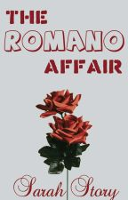 The Romano Affair by sarahlavish