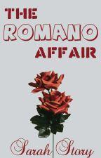 The Romano Affair by sarahlavish