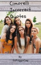 Cimorelli incorrect quotes by SoFrigginGay