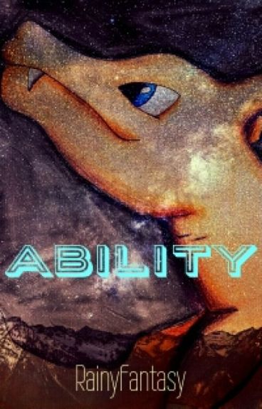 Ability {Pokemon fanfic}