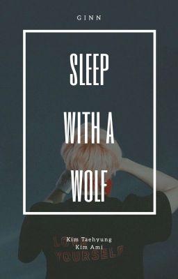 Edit| Taehyung| Ngủ cùng sói