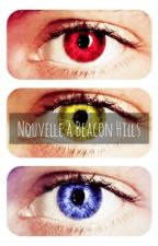 Nouvelle a Beacon Hills by Only_Cindy