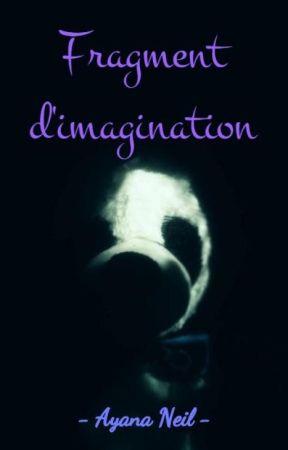 Fragment d'imagination (Poèmes) by Ayana-Neil
