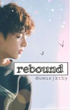 rebound // Jungkook // by uwusjkthy