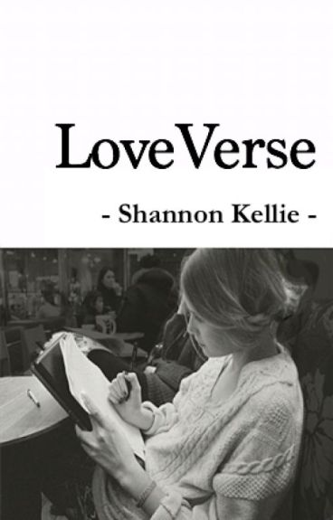 LoveVerse by ShannonKellie