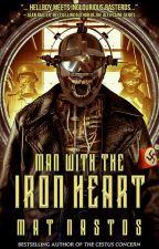 Man With The Iron Heart by MatNastos