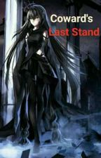 Coward's Last Stand by LAmerica06