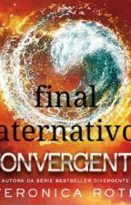 Convergente - Final Alternativo by Beatricequatro