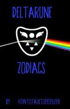 Deltarune Zodiacs by howtotalktopeople101