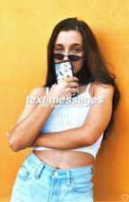 text messages ☆ emma chamberlain by tobesolxnely