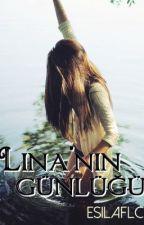 Lina'nın Günlüğü (Sana Sarılabilir Miyim?) by Esilayldrm