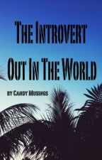 The Introvert Out In The World || [A Tagalog and English Story] [TagLish] by candymusings